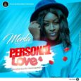 "Plus o6 Record Artist ""Merla"" Is Finally Out With Her First Single, And She Titles It ""Personal Love"", Produced By ParisBeatz. #PERSONALLOVE"