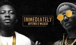 NAIJA ALERT : Mystro x Wizkid – Immediately CDQ
