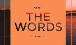 AFROHOUSE ALERT : DJ Kent – The Words (feat. Jethro Tait) CDQ