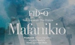 TANZANIA ALERT : FID Q FT. BARAKAH THE PRINCE – MAFANIKIO  CDQ