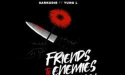 Ghana Alert : Sarkodie ft Yung L – Friends To Enemies (Prod. by T.U.C) CDQ
