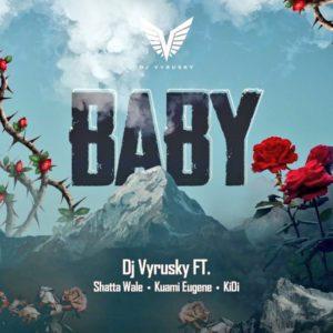 DJ-Vyrusky-ft.-Shatta-Wale-Kuami-Eugene-Kidi-Baby-Prod.-by-MOGBeatz