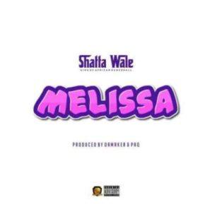 Shatta-Wale-Melissa-Prod-by-Damaker-Paq