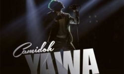 AFROPOP ALERT : Camidoh – Yawa (Prod. by Nektunez & Laykay Beatz) HQ