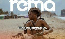 FREE BEAT ALERT : REMA – Trap (Prod By Lyquidmix) HQ