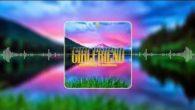 #Girlfriend