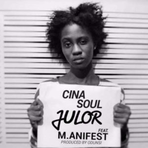 Cina-Soul-ft-Manifest-Julor-Prod-By-Odunsi-www.beatznation.com-