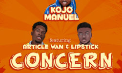 AFROBEATS ALERT : Kojo Manuel X Article Wan X Lipstick (Prod. By Article Wan) HQ